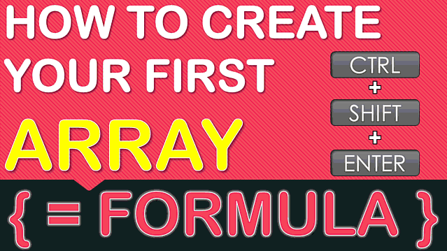 Excel Array Formulas Explained