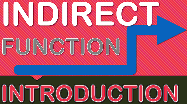 INDIRECT Function in Excel