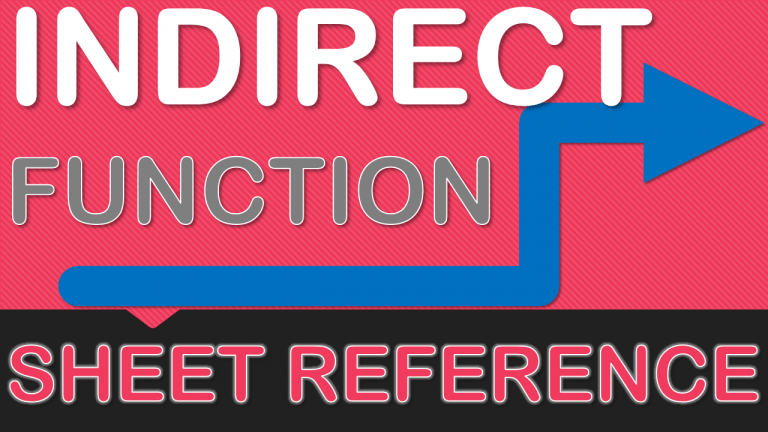 INDIRECT Function Using Sheet References