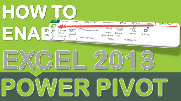 Enabling Power Pivot in Excel 2013