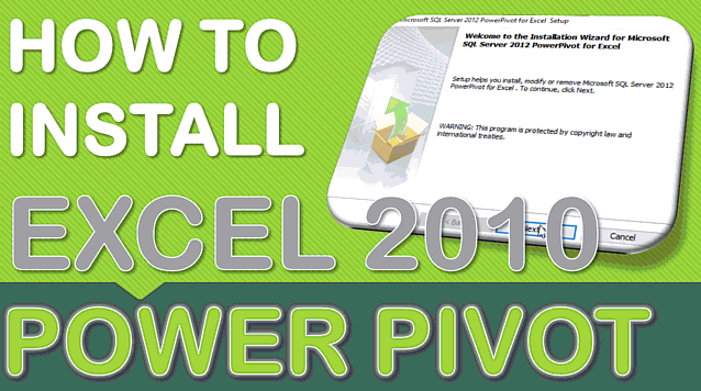 Installing Power Pivot in Excel 2010