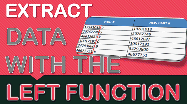 Extracting Data with Excel's LEFT Formula
