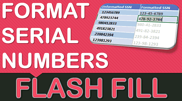 Add Hyphens To Serial Numbers Using Excel Flash Fill