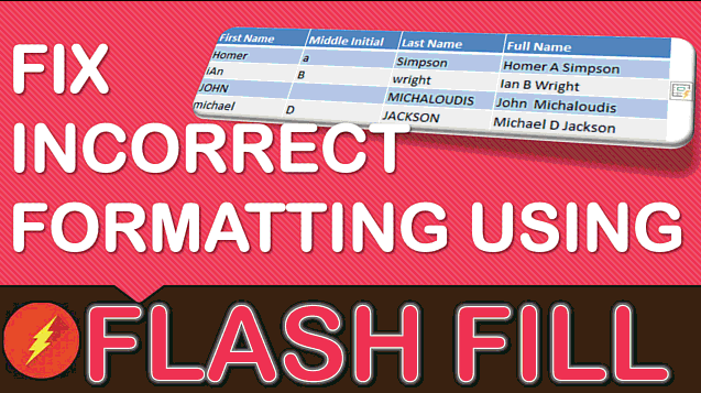 Fix Incorrect Formatting Using Flash Fill In Excel