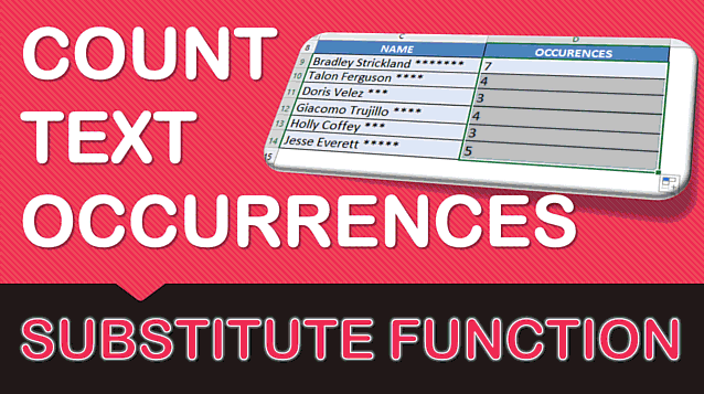 Count Text Occurrences with Excel's SUBSTITUTE Formula