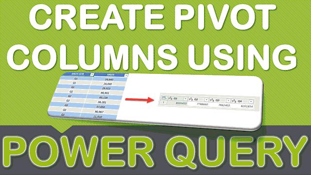 Create Pivot Columns Using Power Query