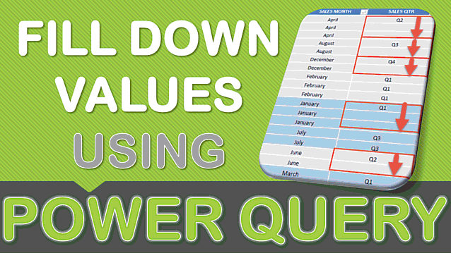Fill Down Values Using Power Query