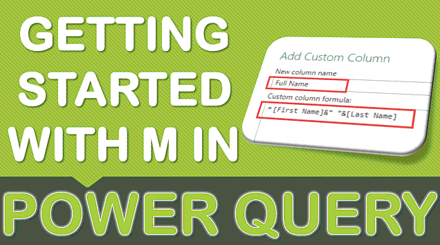 Getting Started with M in Power Query