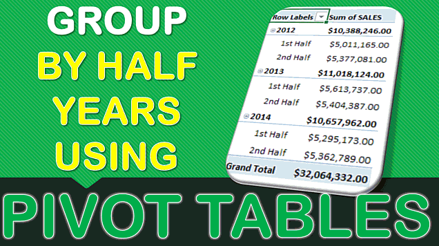 Group By Half Years With Excel Pivot Tables