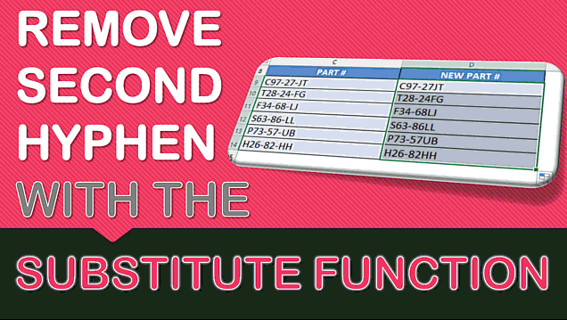Remove Second Hyphen with Excel's SUBSTITUTE Formula