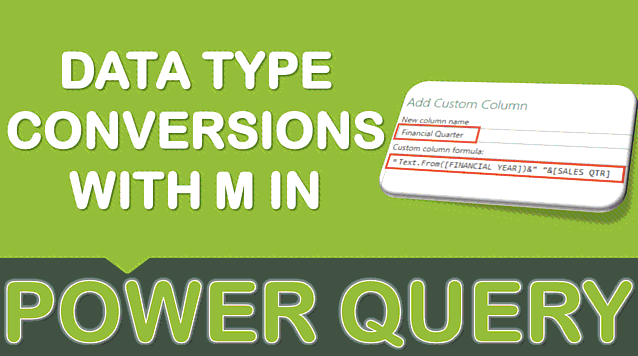 Data Type Conversions with M in Power Query