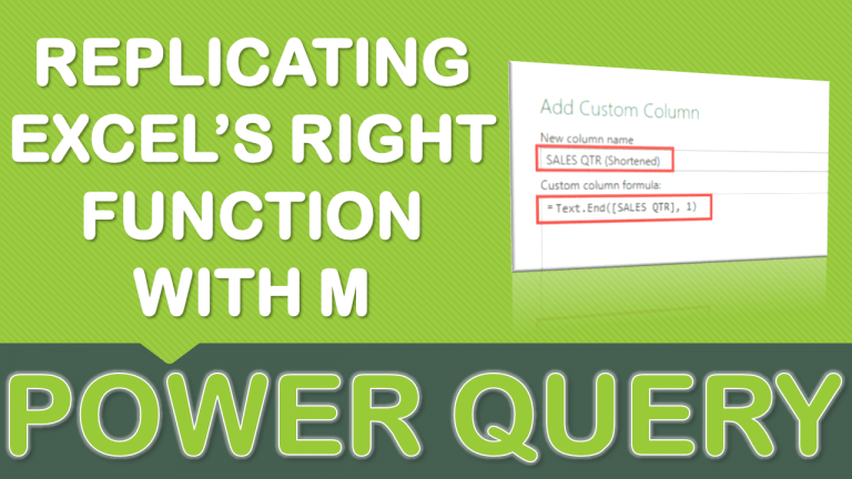 Replicating Excel's RIGHT Function with M in Power Query