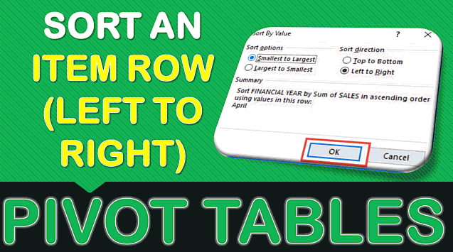 Sort an Item Row (Left to Right) With Excel Pivot Tables