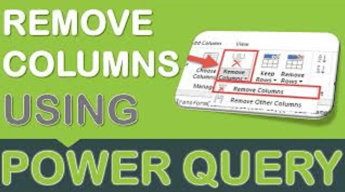 Remove Columns Using Power Query or Get & Transform
