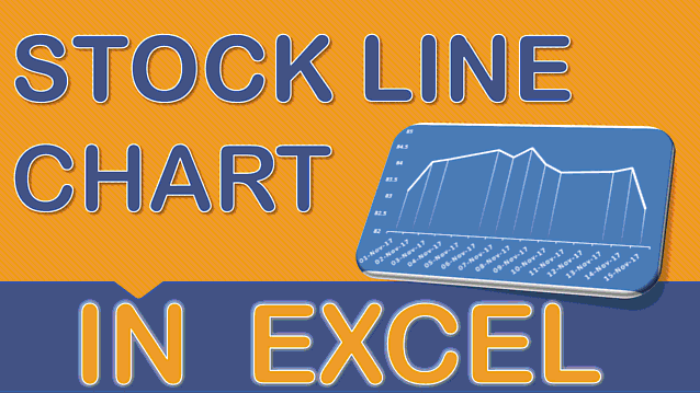 Stock Line Chart Using Excel
