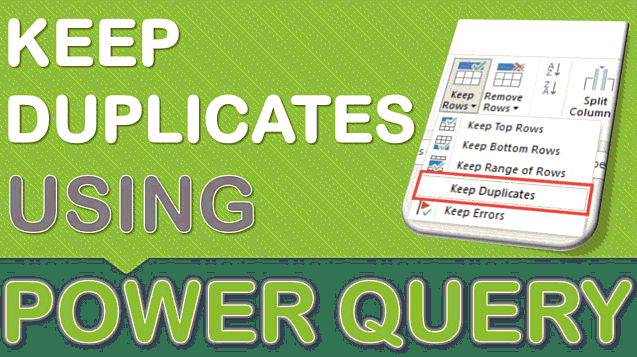 Keep Duplicate Records Using Power Query or Get & Transform
