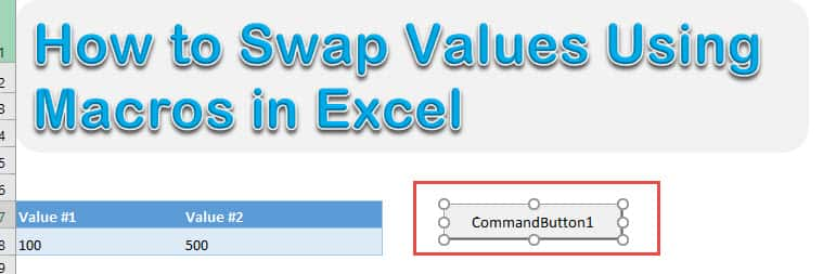 How to Swap Values Using Macros in Excel