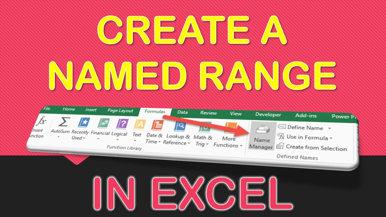 Create a Named Range in Excel