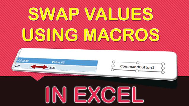 How to Swap Values Using Macros in Excel