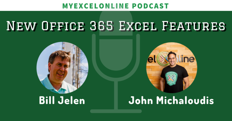 022: New Microsoft Office 365 Excel Features with Mr. Excel Bill Jelen | MyExcelOnline