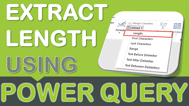 Extract Length Using Power Query or Get & Transform