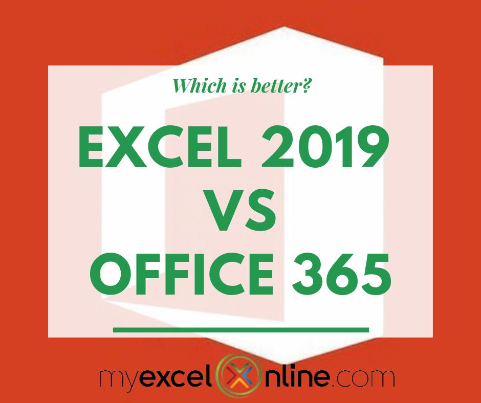 Excel 2019 VS Office 365