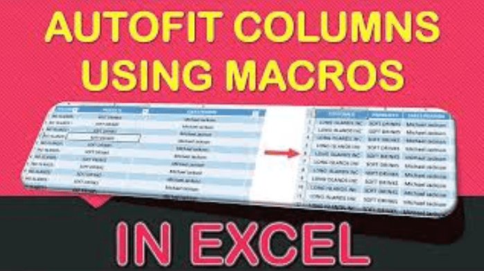 How to Autofit Columns Using Macros in Excel