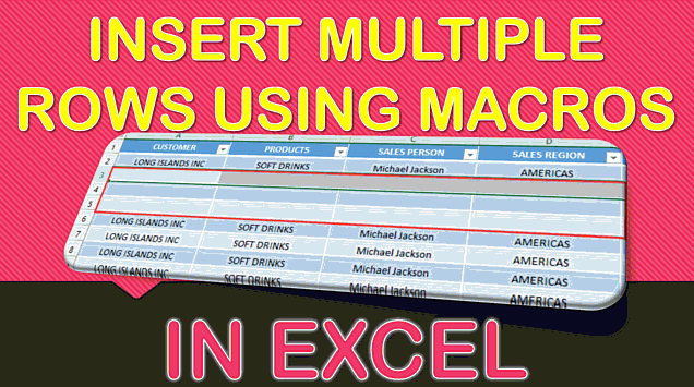 How to Insert Multiple Rows Using Macros in Excel