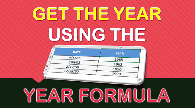 YEAR Formula in Excel