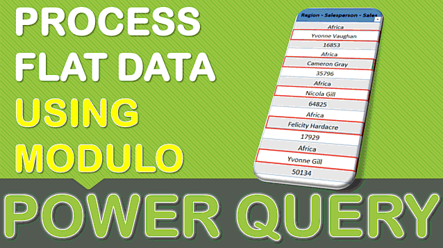 Process Flat Data Using Modulo in Power Query