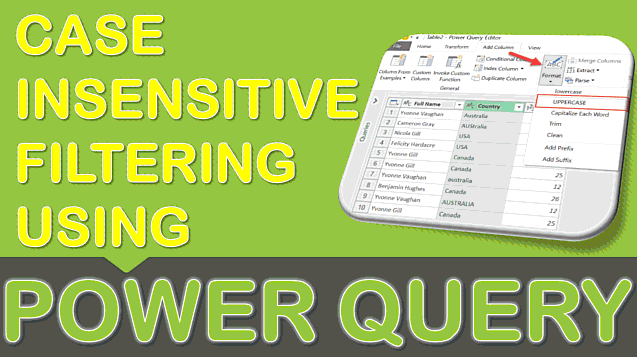 Case Insensitive Filtering Using Power Query or Get & Transform