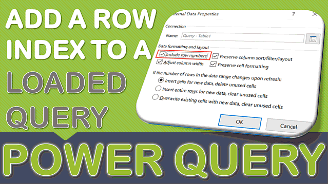 Add a Row Index to a Loaded Query Using Power Query