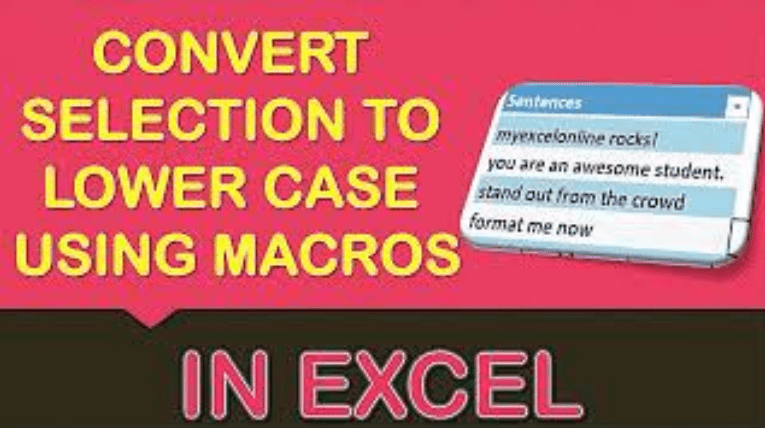Convert Selection to Lower Case Using Macros In Excel