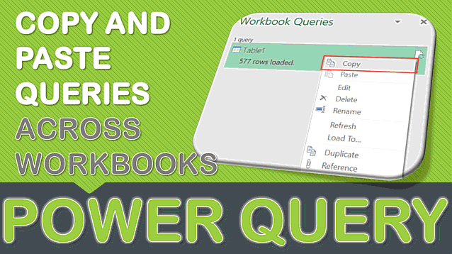 Copy and Paste Queries Across Workbooks Using Power Query