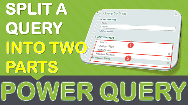 Split a Query into Two Parts in Power Query