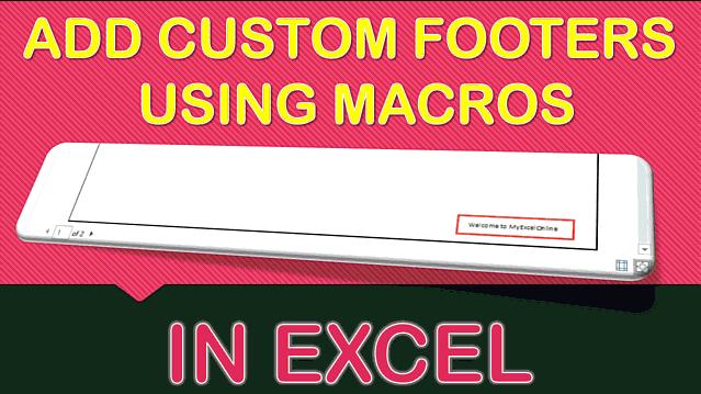 Add Custom Footer Using Macros In Excel