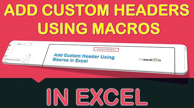 Add Custom Header Using Macros In Excel
