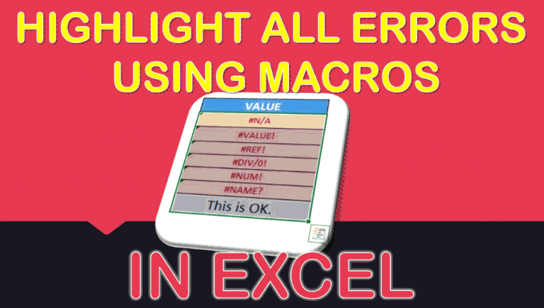Highlight All Errors Using Macros In Excel