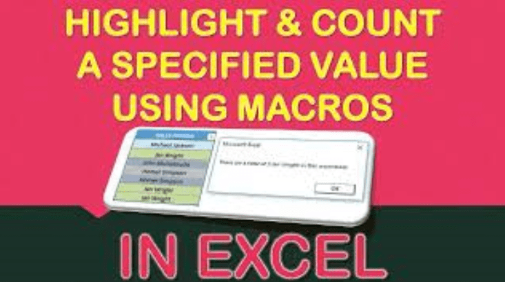 Highlight and Count a Specified Value Using Macros In Excel