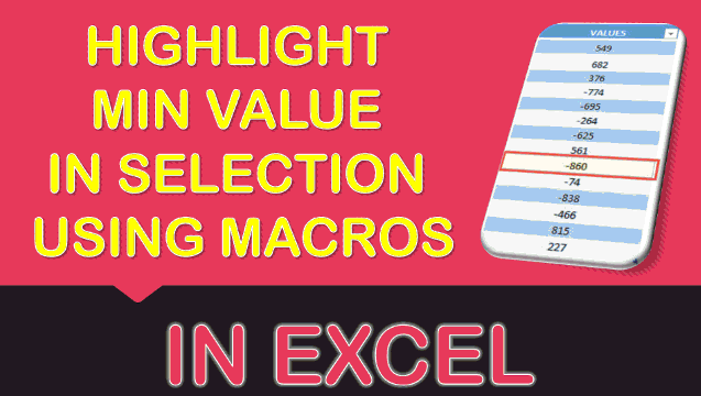 Highlight Min Value in Selection Using Macros In Excel