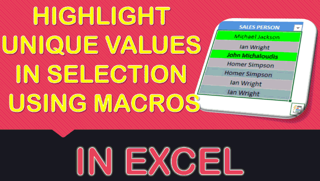 Highlight Unique Values in Selection Using Macros In Excel