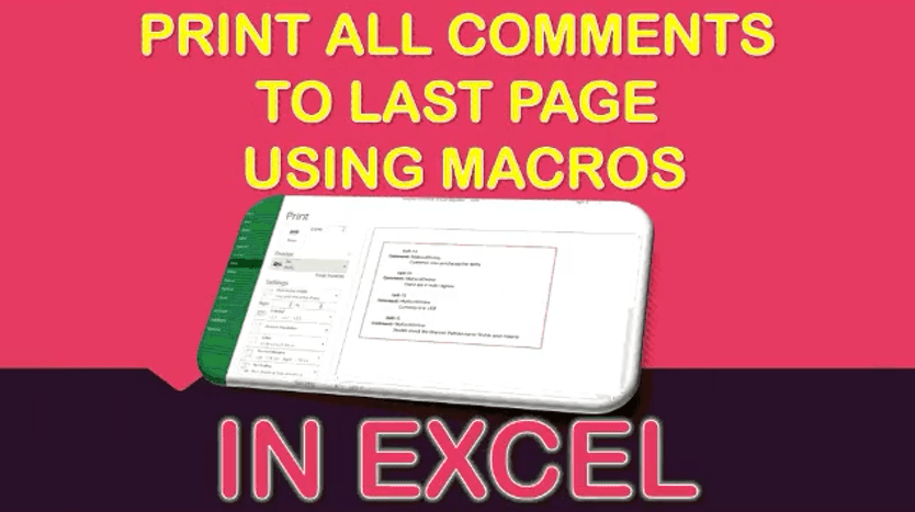 Print All Comments of a Worksheet Using Macros In Excel