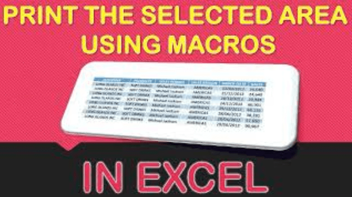 Print the Selected Area Using Macros In Excel