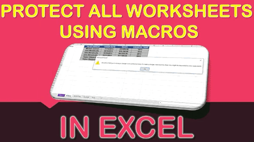 Protect All Worksheets Using Macros In Excel