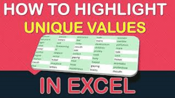 How to Highlight Unique Values in Excel