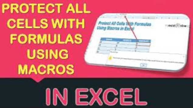 Protect All Cells With Formulas Using Macros In Excel
