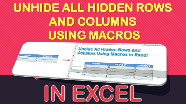 Unhide All Hidden Rows and Columns Using Macros In Excel