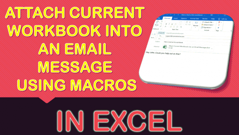 Attach Current Workbook into an Email Message Using Macros In Excel