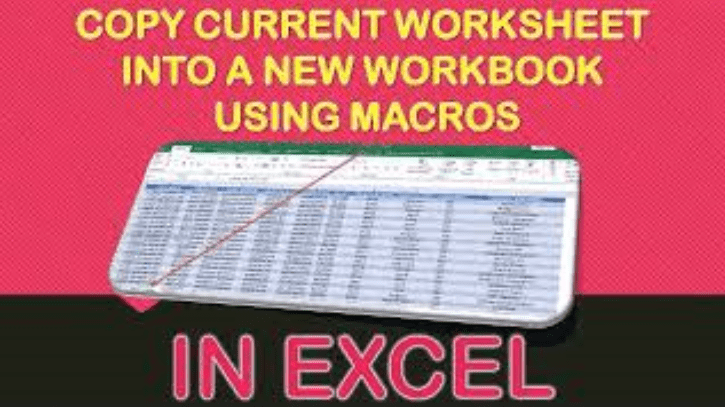 Copy Current Worksheet into a New Workbook Using Macros In Excel