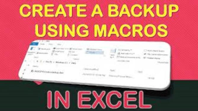 Create a Backup Using Macros In Excel